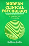 Modern Clinical Psychology: Principles of Intervention in the Clinical and Community