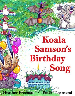 Koala Samson's Birthday Song