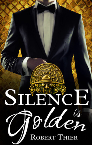 Silence is Golden (Storm and Silence, #3)