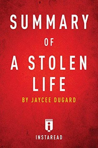 """an analysis of the memoir a stolen life by jaycee dugard Stolen life,"""" about how phillip garrido kidnapped her and held her for 18 years,  is powerful beyond its voyeurism."""