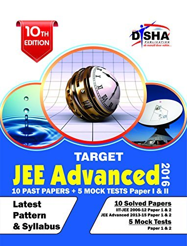 TARGET JEE Advanced 2016 (Solved Papers 2006-2015 + 5 Mock Tests Papers 1 & 2) 10th Edition