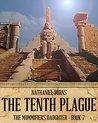 The Tenth Plague (The Mummifier's Daughter #7)