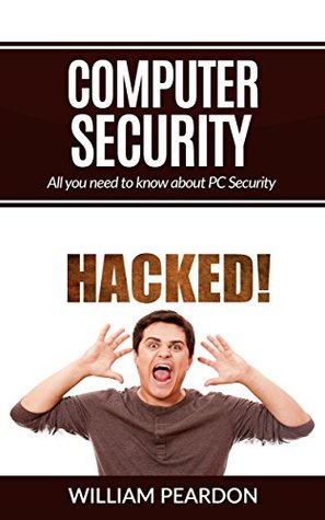 Computer Security Turbo: All you need to know about PC Security and more