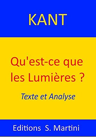Qu'est-ce que les Lumières? Texte et Analyse
