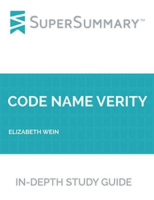 Study Guide: Code Name Verity by Elizabeth Wein