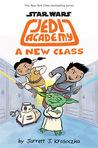 A New Class (Jedi Academy #4)