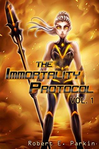 The Immortality Protocol, Vol 1 - light novel