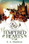 Tempered Hearts (Hearts of Valentia, #1)