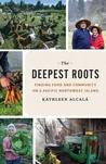 The Deepest Roots...