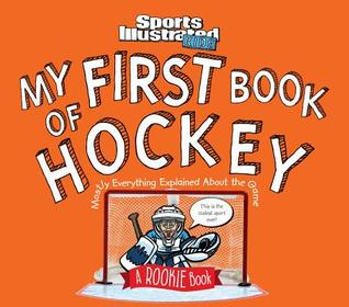My First Book of Hockey by Mark Bechtel
