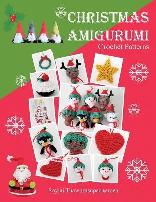 Christmas Amigurumi: Crochet Patterns