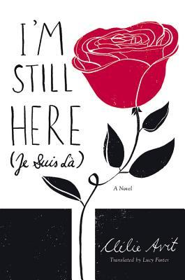 Review: I'm Still Here (Je Suis Là) by Clélie Avit