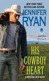 His Cowboy Heart (Montana Men, #6)