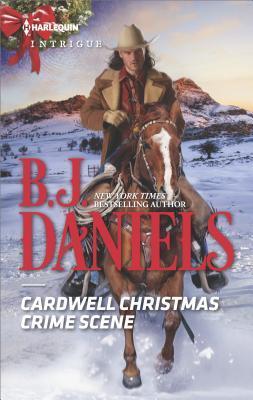 Cardwell Christmas Crime Scene by B.J. Daniels