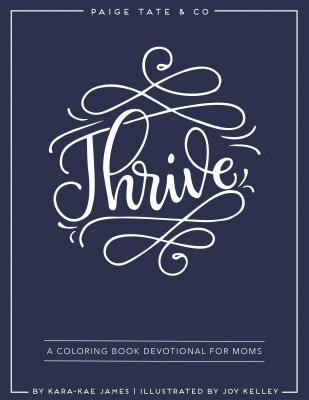 Thrive: A Coloring Book Devotional for Moms
