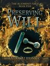 Preserving Will by Alex Albrinck
