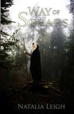 Way of Spears by Natalia Leigh