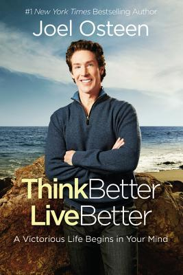 Think Better, Live Better: Deleting Negative Thoughts, Labels, and Attitudes