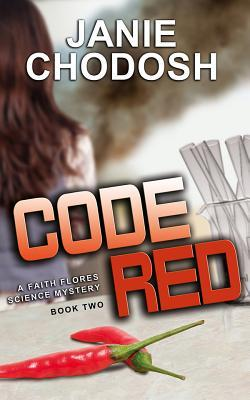 Code Red (Faith Flores Science Mystery #2)
