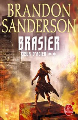 Brasier (Coeur d'Acier, #2)