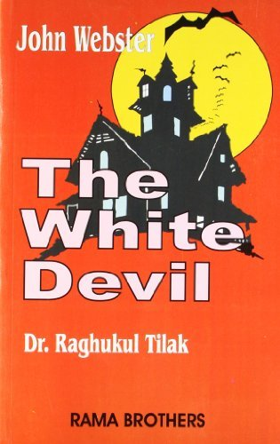 John Webster - The White Devil