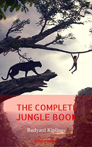 Rudyard Kipling: The Complete Jungle Books (Manor Books)