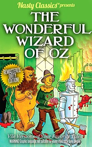 Wonderful Wizard of Oz: Remastered Dirty Edition