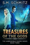 Treasures Of The Gods (Unbreakable Sword, #3)
