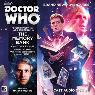 Doctor Who: The Memory Bank and Other Stories(Big Finish Doctor Who Audio Dramas 217)