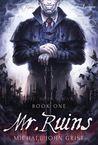 Mr. Ruins (Ruins War, #1)