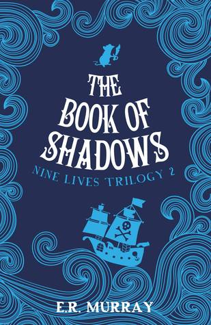 The Book of Shadows - Nine Lives Trilogy 2