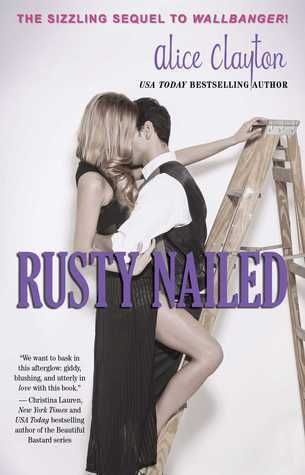 Rusty Nailed 2, Alice Clayton