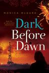 Dark Before Dawn (Archangel Prophecies #3)