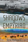 Shadows of Empyriad (Empyriad, #1)