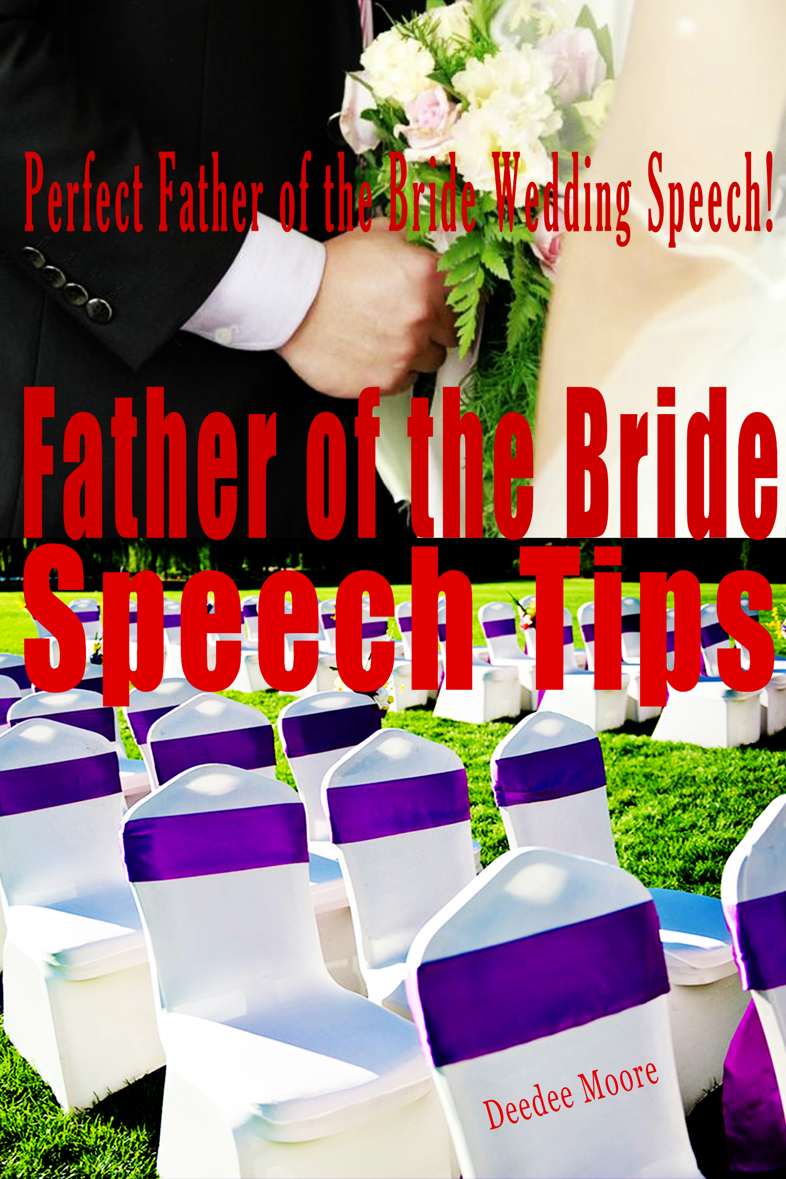 Father of the Bride Speech Tips: Perfect Father of the Bride Wedding Speech!