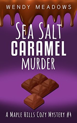 Sea Salt Caramel Murder (Maple Hills #4)