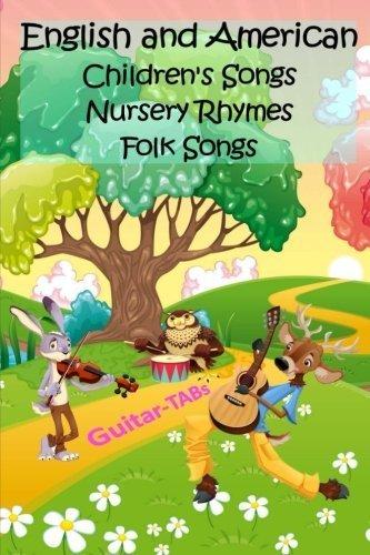 English and American Children's Songs Nursery Rhymes Folk Songs: Guitar-TABs