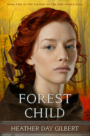 Forest Child (Vikings of the New World Saga, #2)