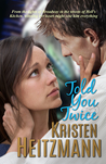 Told You Twice (Told You, #2)