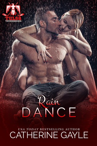 Rain Dance (Tulsa Thunderbirds, #5)