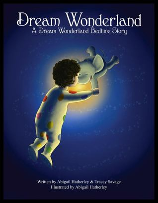 Dream Wonderland: A Dream Wonderland Bedtime Story - eBook Edition