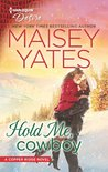 Hold Me, Cowboy (Copper Ridge: Desire #2)