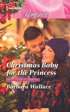 Christmas Baby for the Princess (Royal House of Corinthia #1)