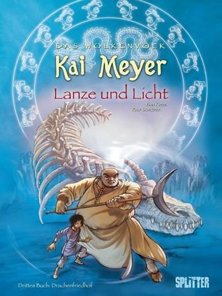 Lanze und Licht - Drachenfriedhof (Das Wolkenvolk Graphic Novels, #3)
