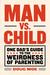 Man vs. Child by Doug Moe