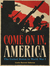 Come On In, America: The United States in World War I