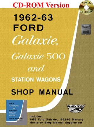 1962-63 Ford Galaxie and Mercury Monterey Shop Manual