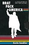 Brat Pack America...