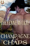 Champagne and Chaps (Rough and Ready, #3)