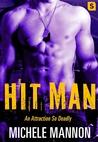 Hit Man (Deadliest Lies #3)